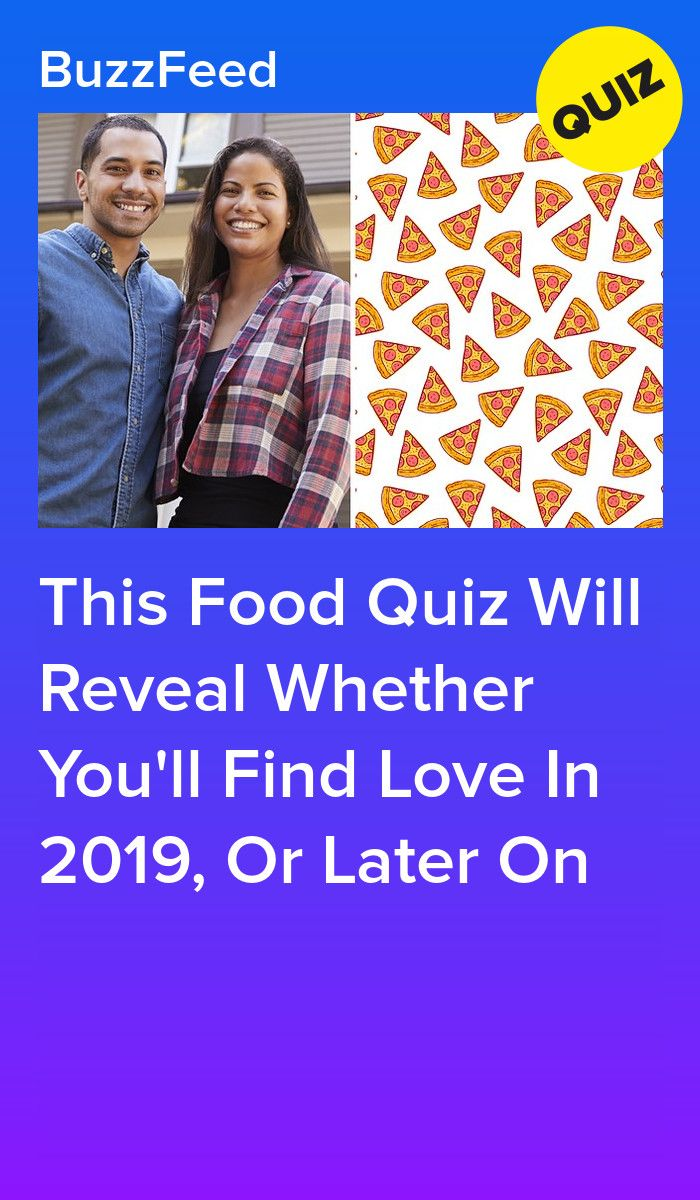 This Food Quiz Will Reveal Whether You'll Find Love In 2019, Or