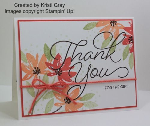 I'msharing a few projects created by some of my very talented Stampin' Up! team members with you all again today. Kristi Gray created this pretty thank you card with the Avant Garden andSo Very M…