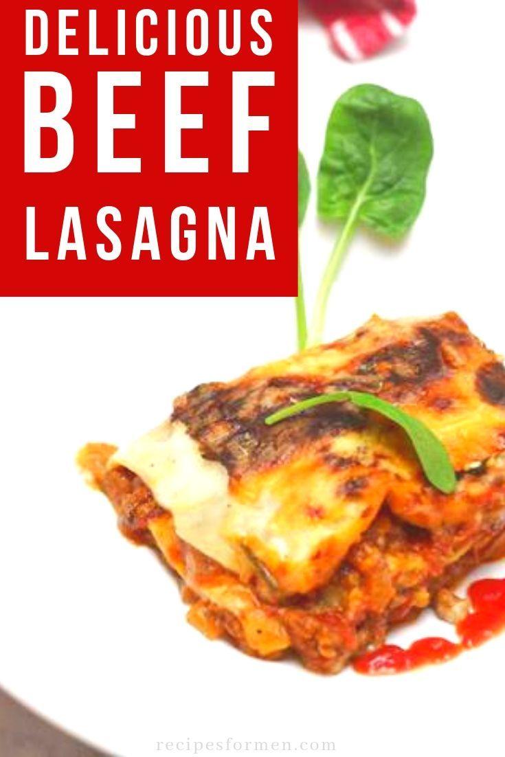 Ground Beef Lasagna Recipe Easy Main Dinner Course For A Busy Weeknight Lasagna Lasagnarecipe Be Classic Lasagna Recipe Lasagna Recipe Beef Lasagna Recipe
