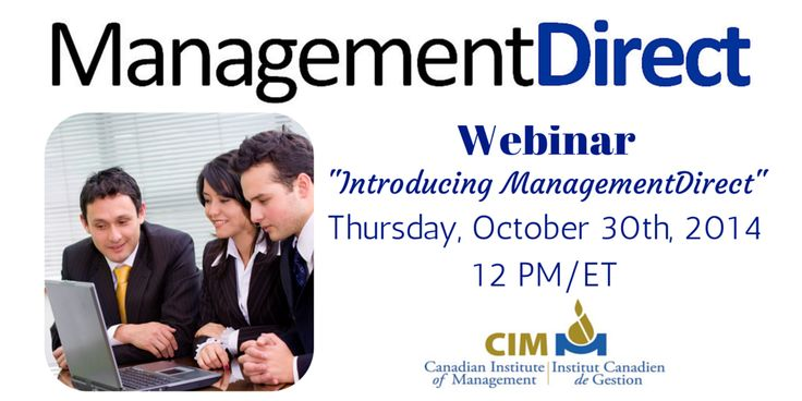 We will be hosting an Introduction to ManagementDirect webinar on Oct 30, 2014, To register or for more info, please visit http://bit.ly/1DjquQG