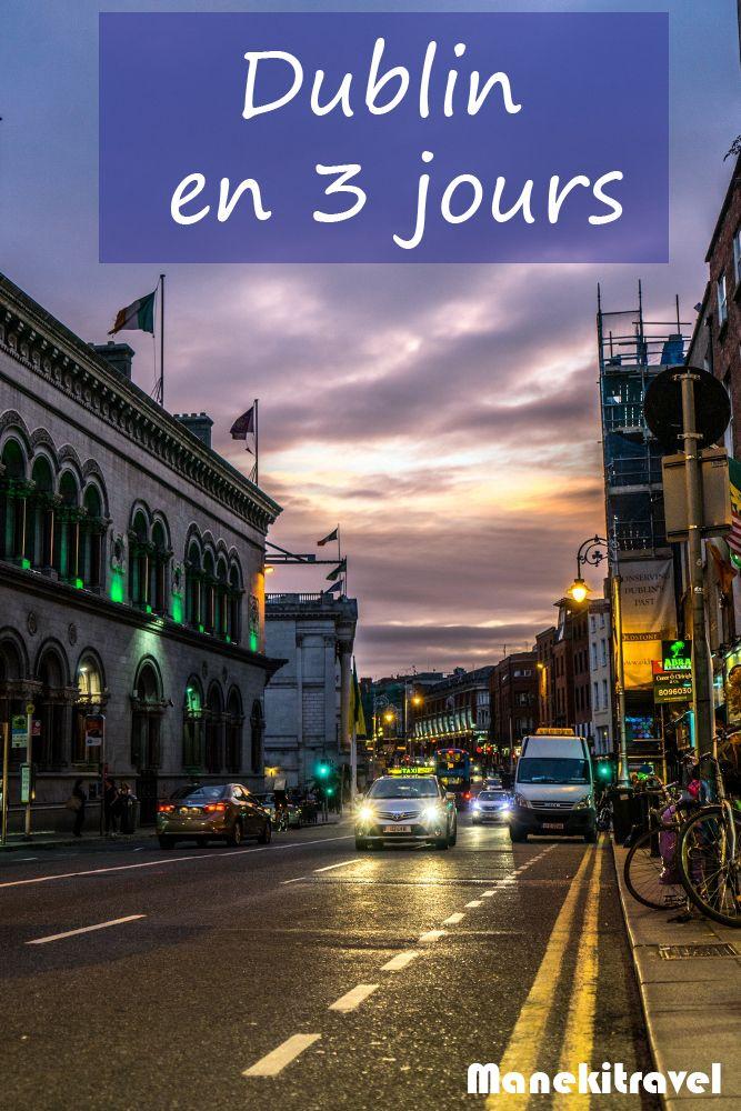 Que faire à Dublin en trois jours ? #europe #voyage #irlande #solo #dublin #citytrip