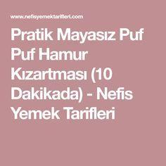 Pratik Mayasız Puf Puf Hamur Kızartması (10 Dakikada) - Nefis Yemek Tarifleri
