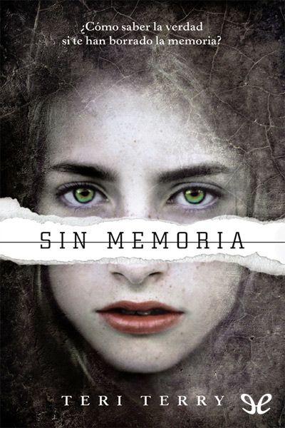 epublibre - Sin memoria 291 ciencia ficción,intriga, juvenil.