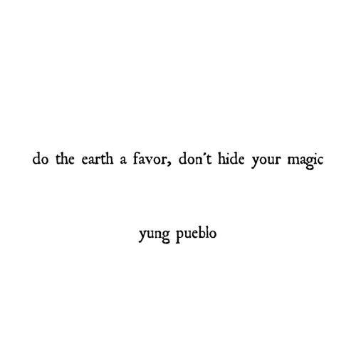 Don't hide your magic