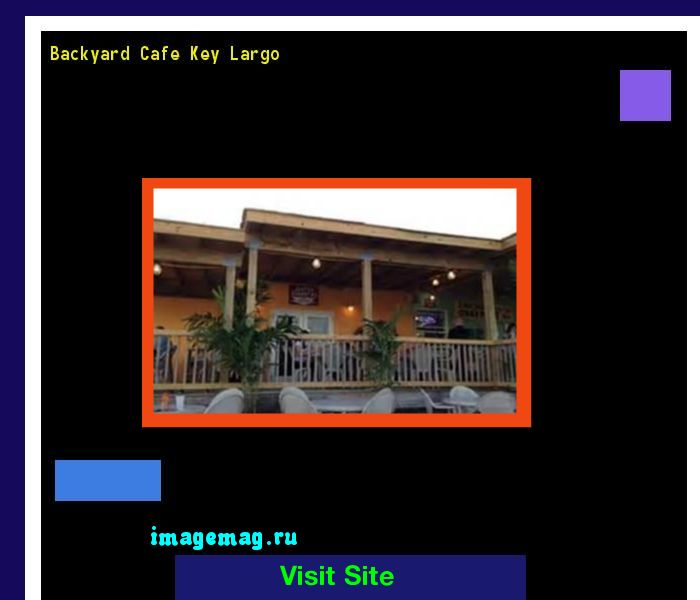 Backyard Cafe Key Largo 154026 - The Best Image Search
