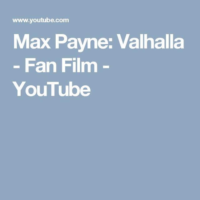 Max Payne: Valhalla - Fan Film - YouTube