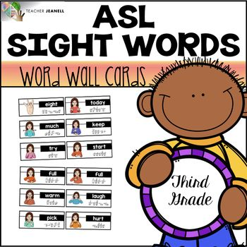 American Sign Language ASL Word Wall Cards (Third Grade Sight Words) - This asl word wall resource includes 38 sight word cards and 26 headers. These word wall cards can be used to introduce and reinforce sight words. Each card has the asl sign, sight word, and fingerspelling. These cards will provide your students with a visual aid throughout the year.