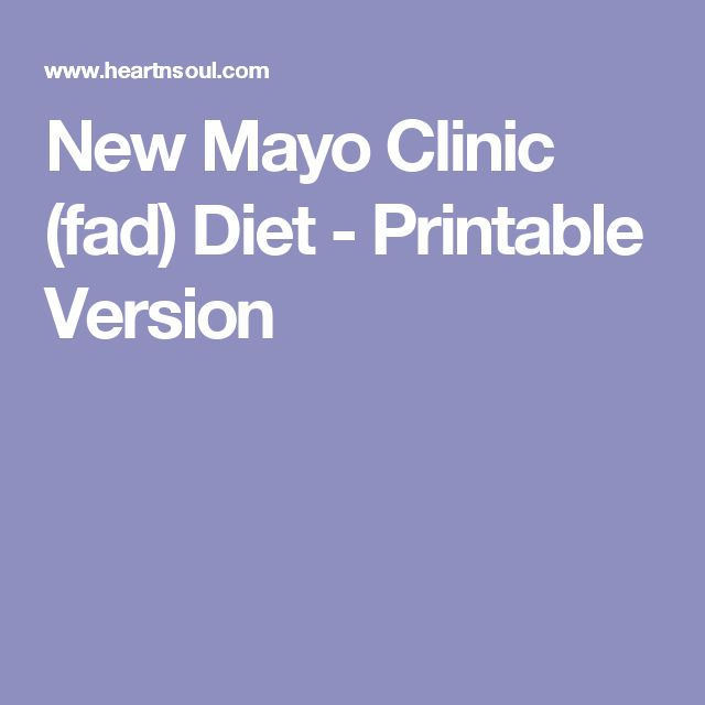 New Mayo Clinic (fad) Diet - Printable Version | Diet ...