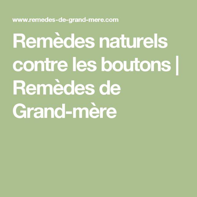 Remèdes naturels contre les boutons | Remèdes de Grand-mère