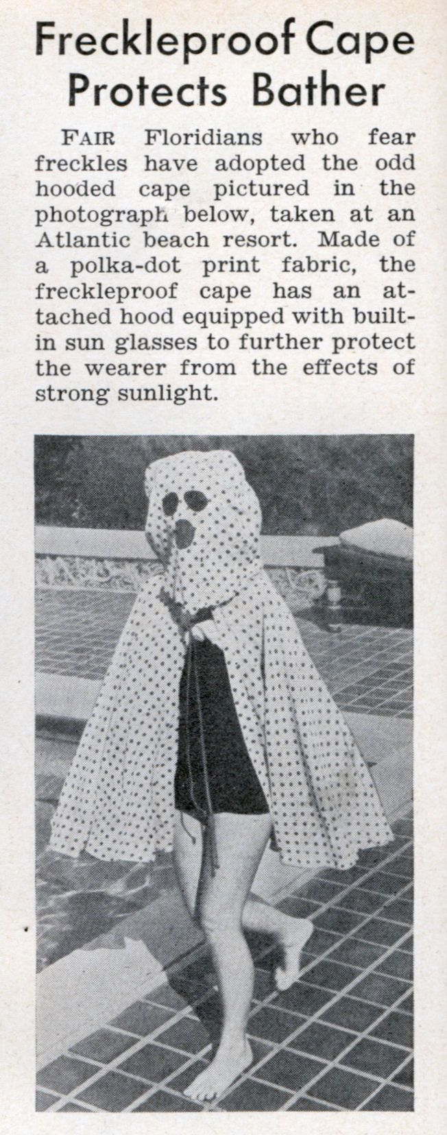 Beach resort wear: Freckleproof Cape Protects Bather, Modern Mechanix, 1940