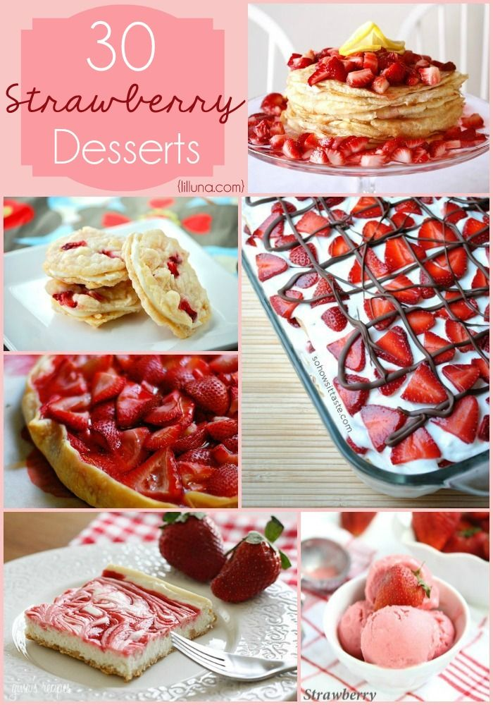 30 TOP Strawberry Desserts! ALL of these look so amazing!! { lilluna.com } Cookies, bars, cakes, and so much more!