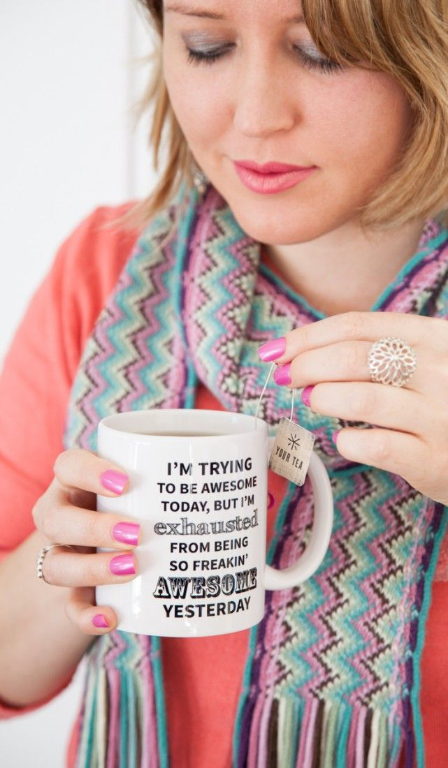 This mug is awesome! Perfect for a steaming cup of Your Tea Tiny Tea to get through the weekend.