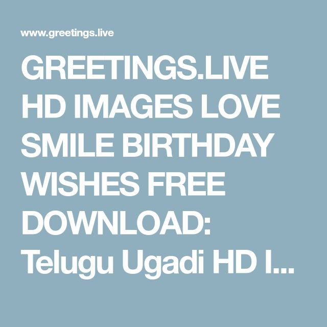 GREETINGS.LIVE HD IMAGES LOVE SMILE BIRTHDAY WISHES FREE DOWNLOAD: Telugu Ugadi HD Inage తెలుగు ఉగాది పండుగ శుభాకాంక్షలు