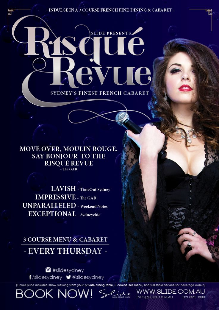 Risqué Revue  French cabaret dinner and show poster/artwork, Season 4, 2017. Graphic Designer - Taria Cooper-Durante . Slide, Sydney Australia. An event produced by the venue famously dubbed 'Sydney's Best Kept Secret' – Slide Lounge, Sydney's renowned circus cabaret restaurant, functions and events on Oxford Street.