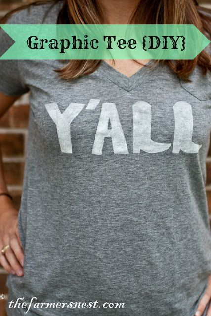 """The Farmer's Nest: DIY Y'ALL t-shirt with wax paper stencil (of choice) iron that to shirt to stabilize then paint with choice soft fabric paint. I absolutely love this graphic! Love the """"L"""" shaped like a cowboy  boot! So cute!"""