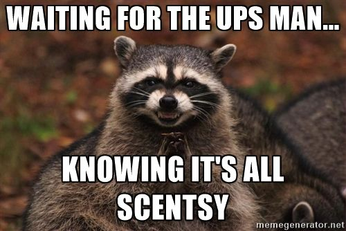 Me waiting on the UPS delivery and knowing it is all Scentsy!! Happy days!