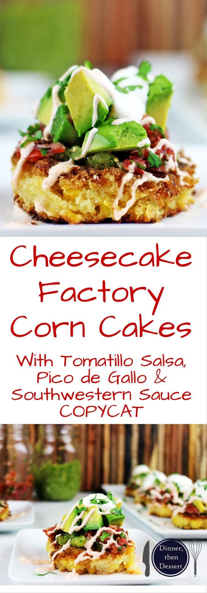 Tender, buttery corn cakes topped with tomatillo salsa, pico de gallo, southwestern sauce, avocadoes, cilantro and sour cream! A true Cheesecake Factory Favorite brought into your own kitchen!! Easy to make and really fast with a food processor!