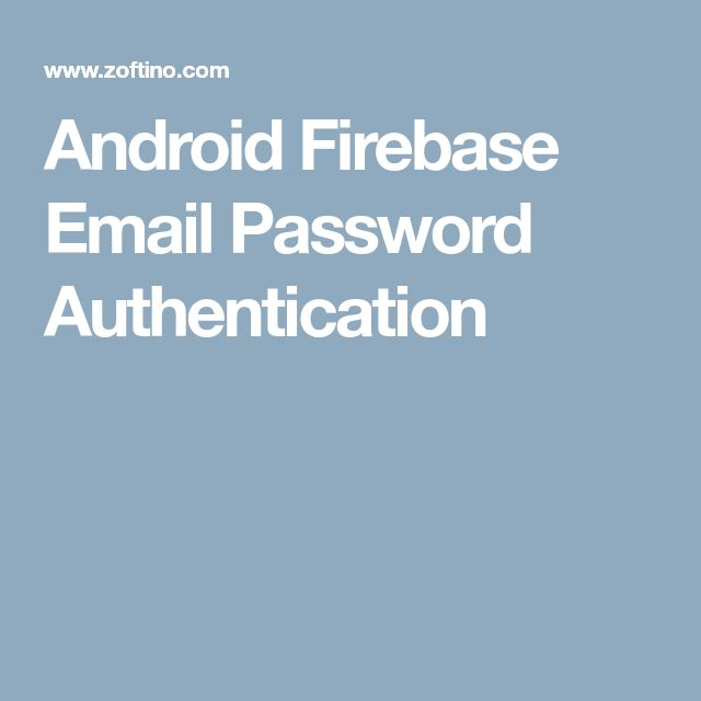 Android Firebase Email Password Authentication