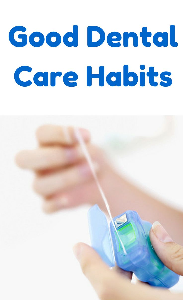 Good Dental Care Habits