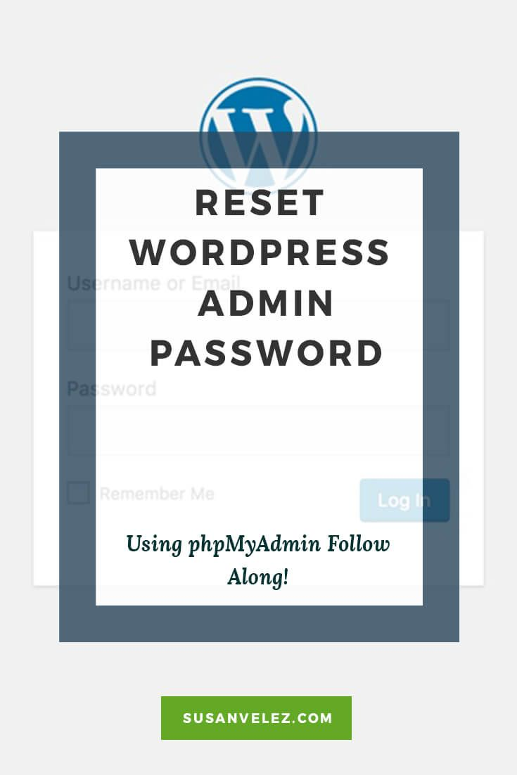 Tutorial with pictures on how to reset WordPress admin password using phpMyAdmin for bloggers. Click here to follow along learn how to protect your..