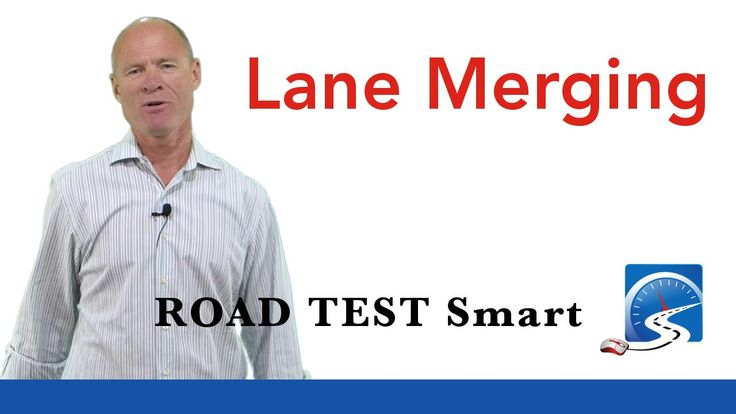 Lane Merging | Passing A Road Test