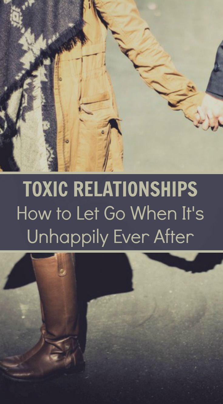 How To Let Go Of A Toxic Relationship