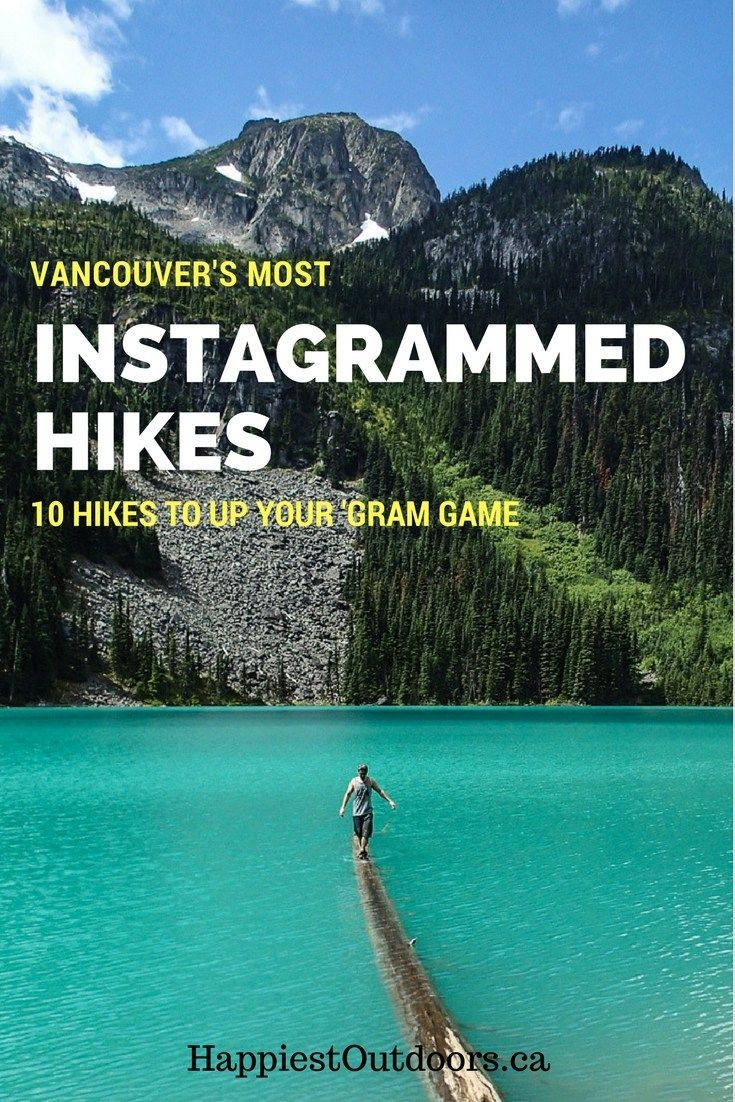 The most Instagrammed hikes in Vancouver. 10 beautiful hikes near Vancouver to up your Instagram game, complete with tips for where to stop for the best photos. The most photogenic hikes near Vancouver.
