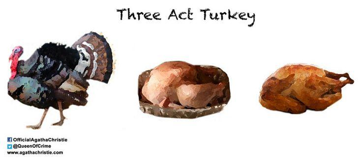 """Three Act Turkey""  Alive. Plucked. Cooked."