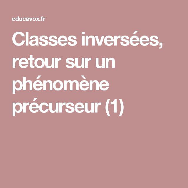 Classes inversées, retour sur un phénomène précurseur (1)