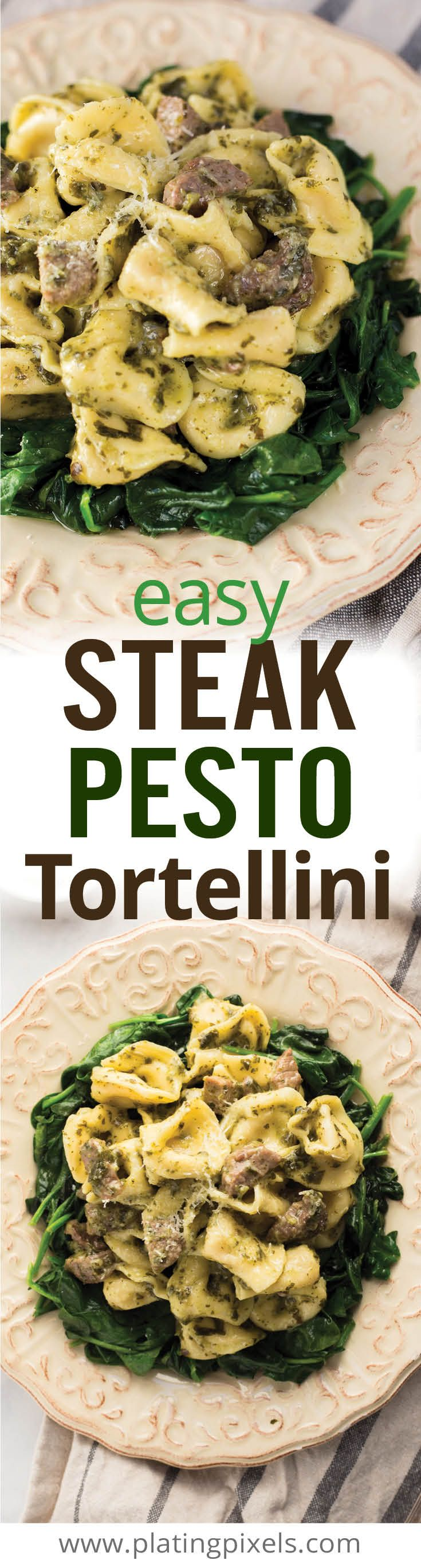 Steak Pesto Tortellini Pasta makes an easy weeknight dinner recipe. Cheese filled tortellini, tender steak, garlic and fresh spinach coated in pesto sauce. A quick recipe in less than 20 minutes. [ad] #Buitoni #CloserToDinner @buitoniusa - www.platingpixels.com