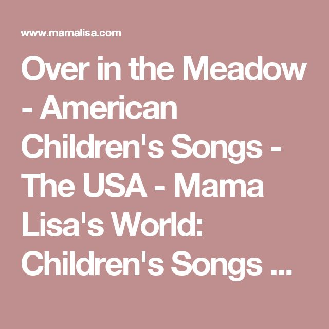 Over in the Meadow - American Children's Songs - The USA - Mama Lisa's World: Children's Songs and Rhymes from Around the World