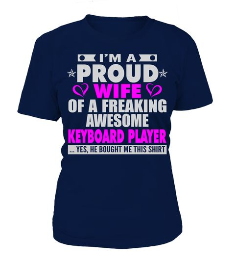 # PROUD WIFE OF KEYBOARD PLAYER GIRL T SHIRTS .  PROUD WIFE OF KEYBOARD PLAYER GIRL T-SHIRTS. IF YOU PROUD YOUR FATHERLAND, THIS SHIRT MAKES A GREAT GIFT FOR YOU AND YOUR WIFE ON THE SPECIAL DAY.---KEYBOARD PLAYER T-SHIRTS, KEYBOARD PLAYER FATHERLAND SHIRTS, KEYBOARD PLAYER FLAG T SHIRTS, KEYBOARD PLAYER WIFE SHIRTS, KEYBOARD PLAYER TEES, KEYBOARD PLAYER HOODIES, KEYBOARD PLAYER LONG SLEEVE, KEYBOARD PLAYER FUNNY SHIRTS, KEYBOARD PLAYER NATION, KEYBOARD PLAYER GIRL, KEYBOARD PLAYER COUNTRY…