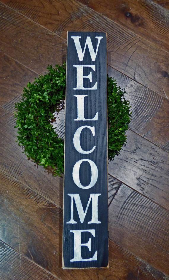 Farmhouse Welcome Sign Vertical Welcome Front Porch Sign Entry Sign Home Decor Custom Wood Sign Large Welcome Front Porch Signs Porch Signs Custom Wood Signs