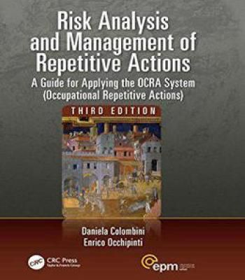 Risk Analysis And Management Of Repetitive Actions: A Guide For Applying The Ocra System 3rd Edition PDF