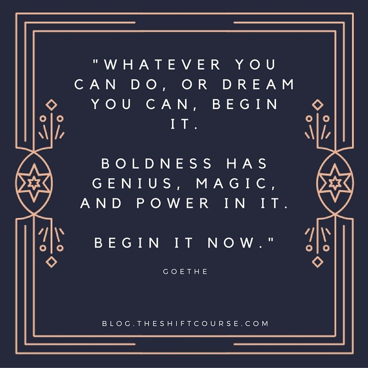 Love this Goethe quote!