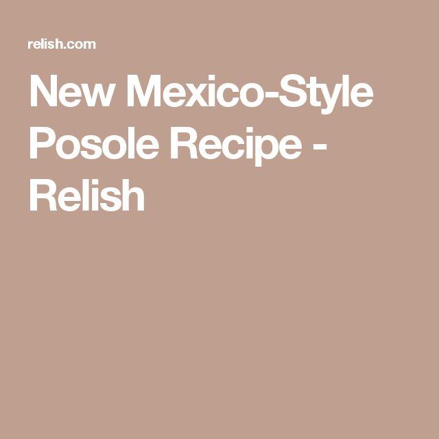 New Mexico-Style Posole Recipe - Relish
