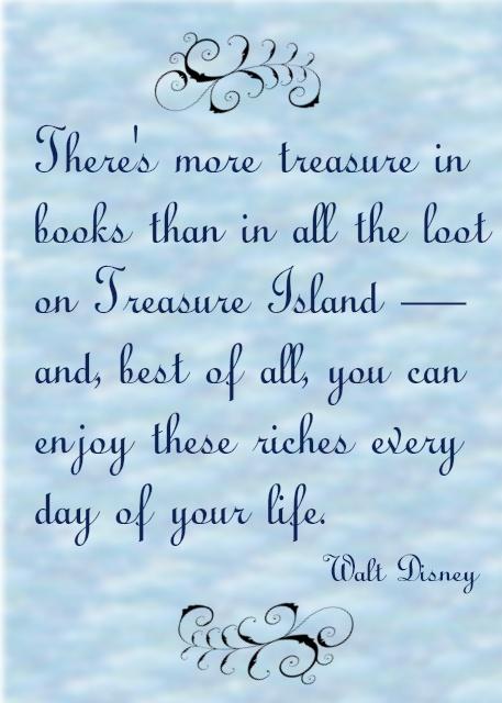 Treasure.....Disney Quotes, Sayings Quotes, Reading Corner
