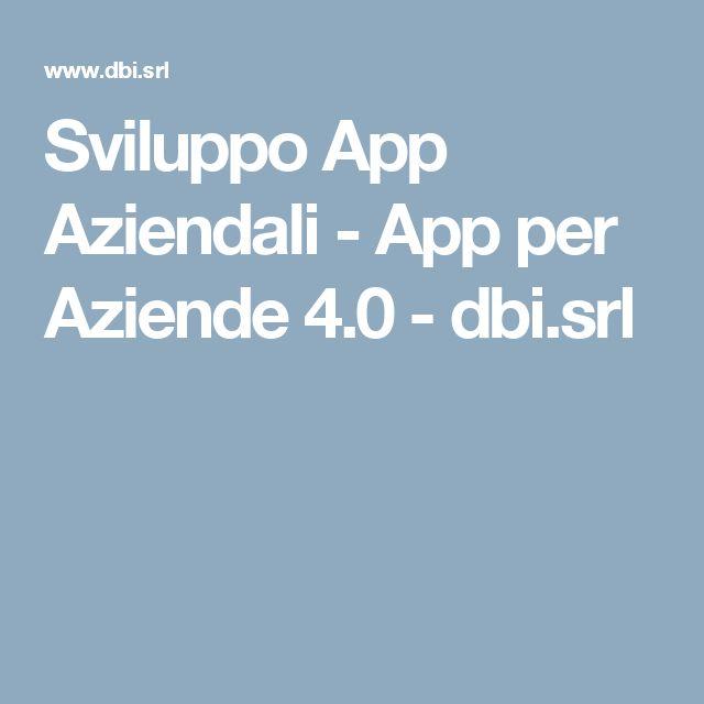 Sviluppo App Aziendali - App per Aziende 4.0 - dbi.srl
