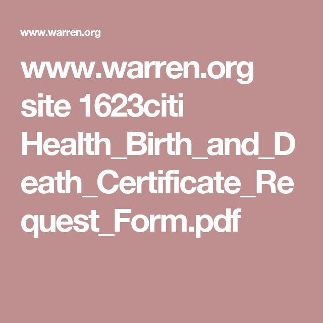 www.warren.org site 1623citi Health_Birth_and_Death_Certificate_Request_Form.pdf
