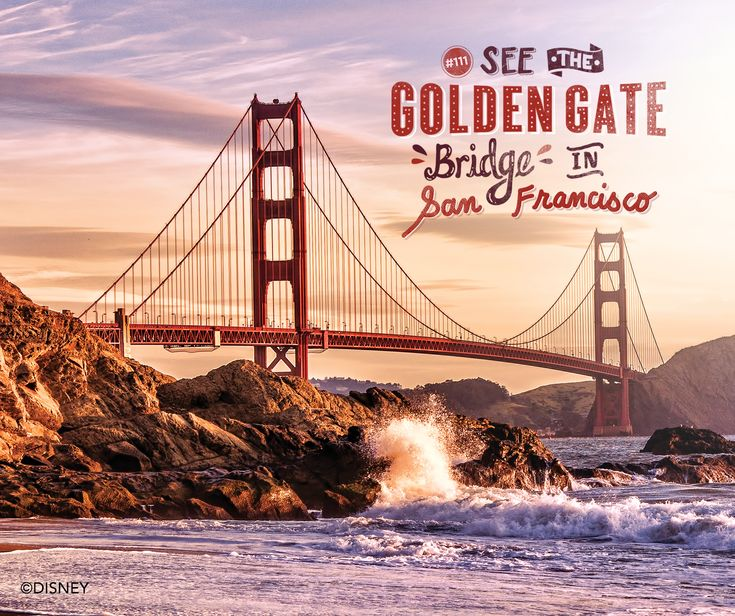 Is the Golden Gate Bridge in San Francisco on your must see list?