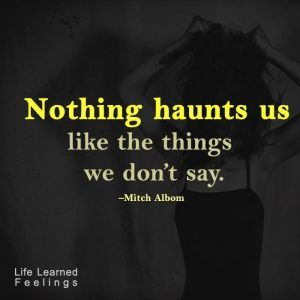 Congratulations Messages For Achieving Targets, Nothing haunts us like the things we don't say