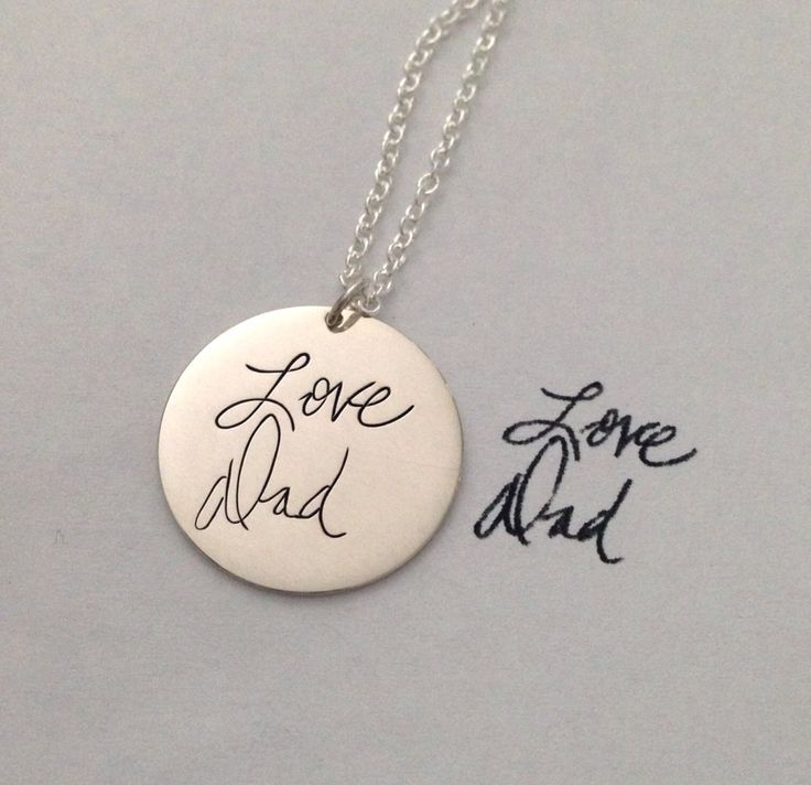 Personalized handwriting engraved necklace. I LOVE the idea of this!! Gotta have one!