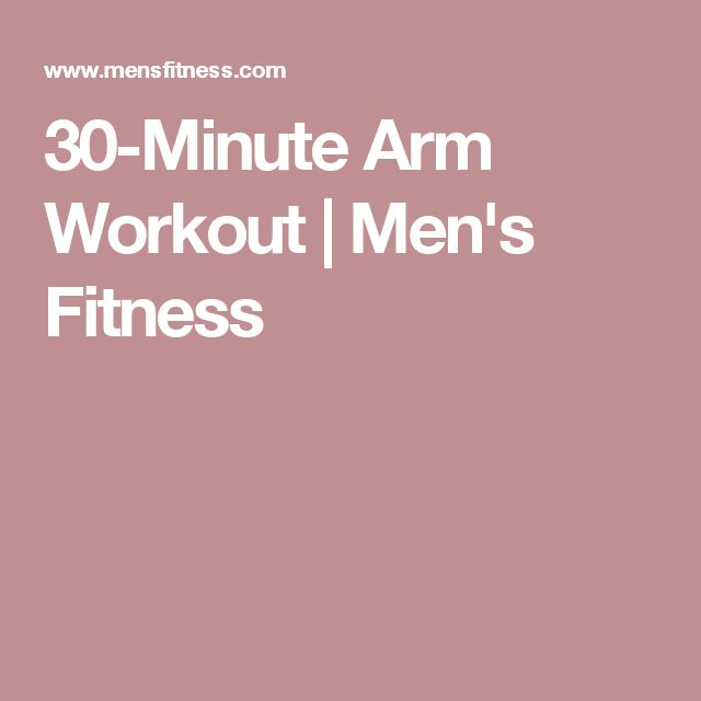 30-Minute Arm Workout | Men's Fitness
