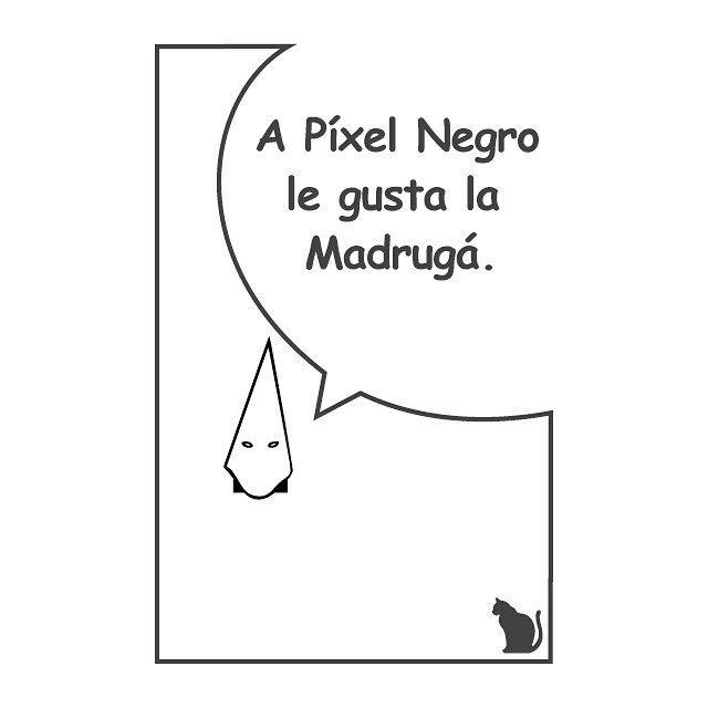 Historias de un píxel negro. #elpixelnegro #cat #black #negro #pixel #humor #fun #funny #draw #joke #beard #barba #quote #creatividad #creativity #illustrator #diseñográfico #graphicdesign #sabadell #barcelona #madruga #nazareno