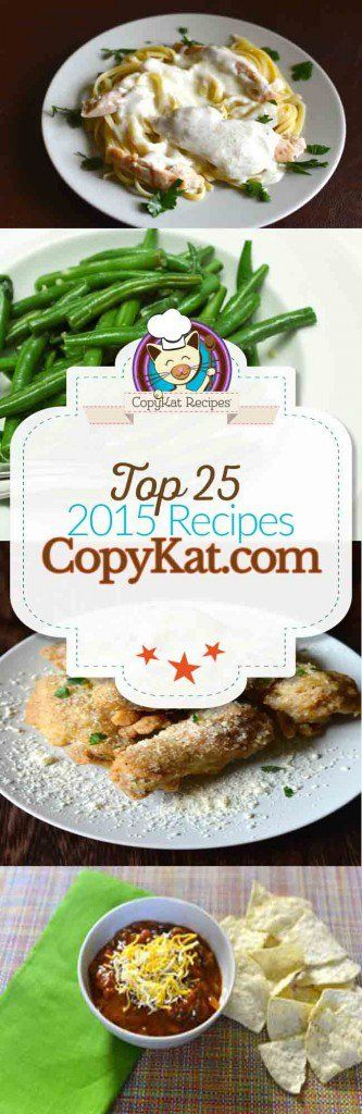 Top 25 Recipes From CopyKat.com 2015 Edition