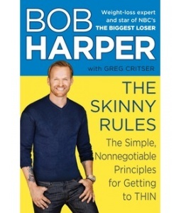 THE SKINNY RULES: The Simple, Nonnegotiable Principles for Getting to Thin by Bob Harper: Skinnyrul, The Biggest Loser, Simple, Nonnegoti Principles, Bobs Harpers, Trainers, Weightloss, Weights Loss, Skinny Rules