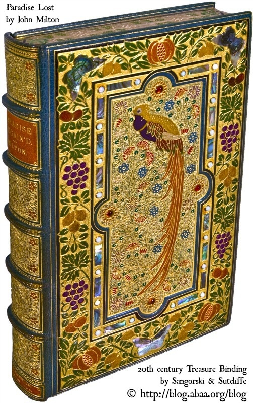 Paradise Lost, 1667, by John Milton (Poet. England, 1608-1674). Epic Poem. 20th century Treasure Binding by  SANGORSKI & SUTCLIFFE (Bookbinder