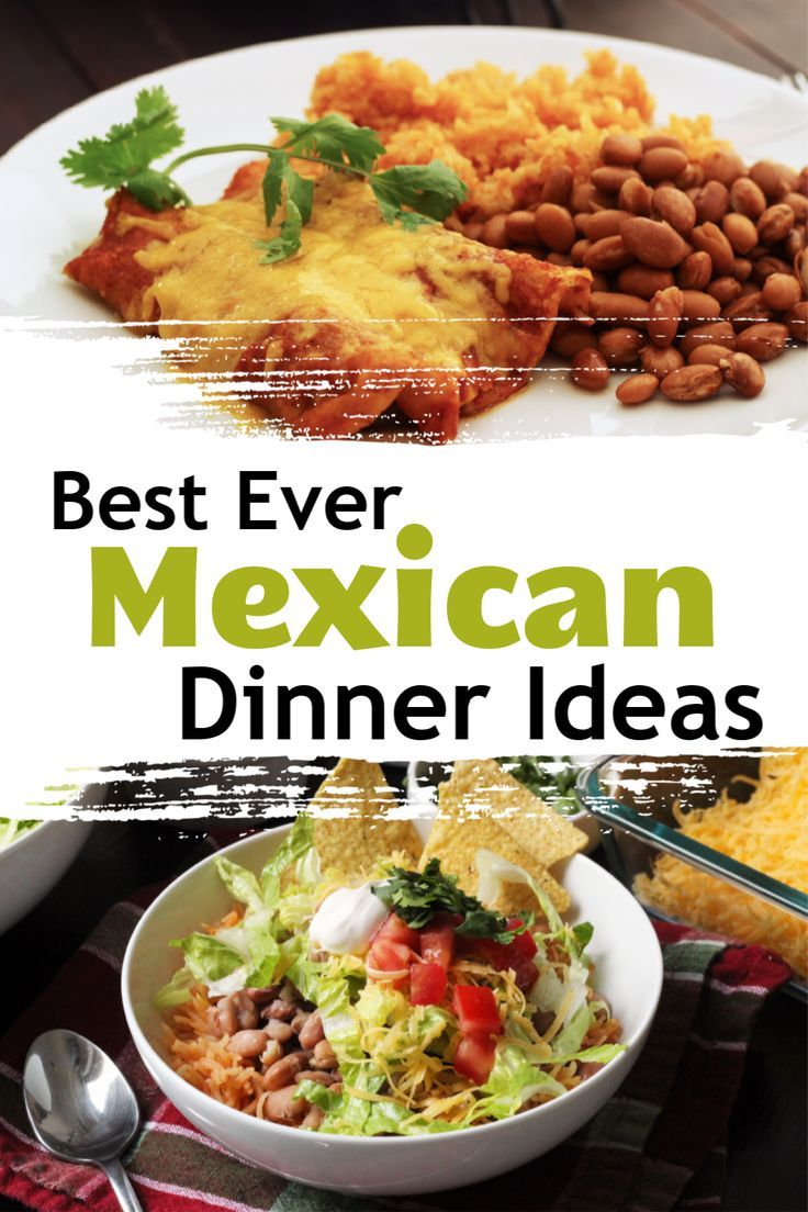 Budget Friendly Mexican Food Recipes Menu Ideas For Cinco De Mayo Mexican Dinner Mexican Dinner Recipes Mexican Food Recipes