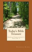 Today's Bible Treasure, Simple Christianity, Volume 1, an ebook by Prudence Ramos at Smashwords