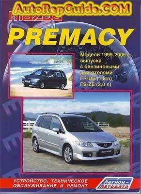 Download Free Mazda Premacy 1999 2005 Repair Manual Image By Autorepguide Com Mazda Car Repair Service Car